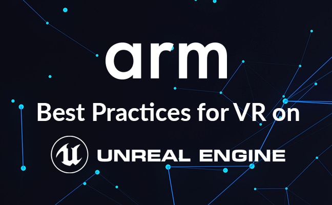 Best practices for VR on Unreal Engine