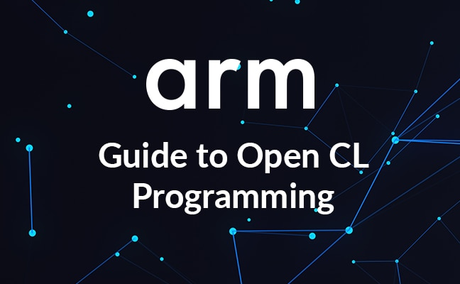 Arm Guide to OpenCL Programming
