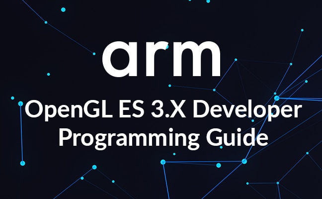 OpenGL ES 3.X Developer Programming Guide