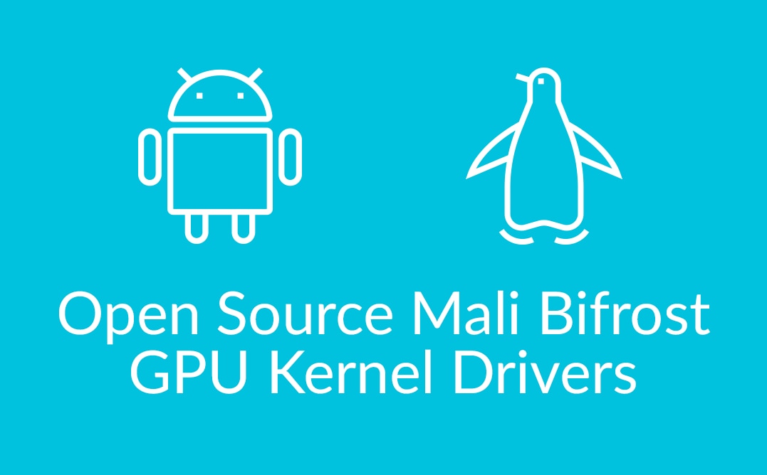 Open Source Mali Bifrost
