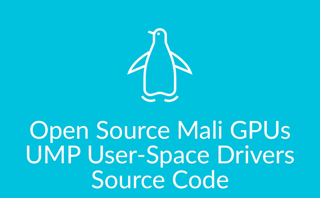 Open Source Mali GPUs UMP User-Space Drivers Source Code
