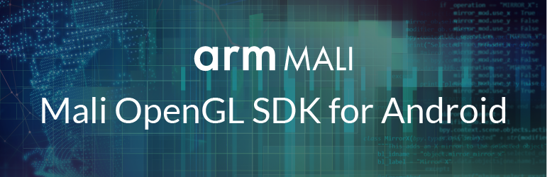 text: arm Mali, Mali OpenGL SDK for Android.