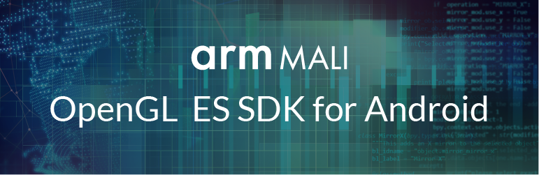 Text: arm Mali, OpenGL ES SDK for Android.