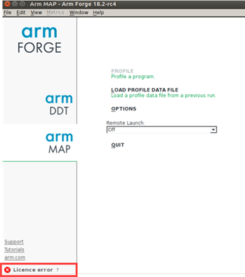 Arm Forge software shows an error message 'Licence error' at the bottom of the sidebar